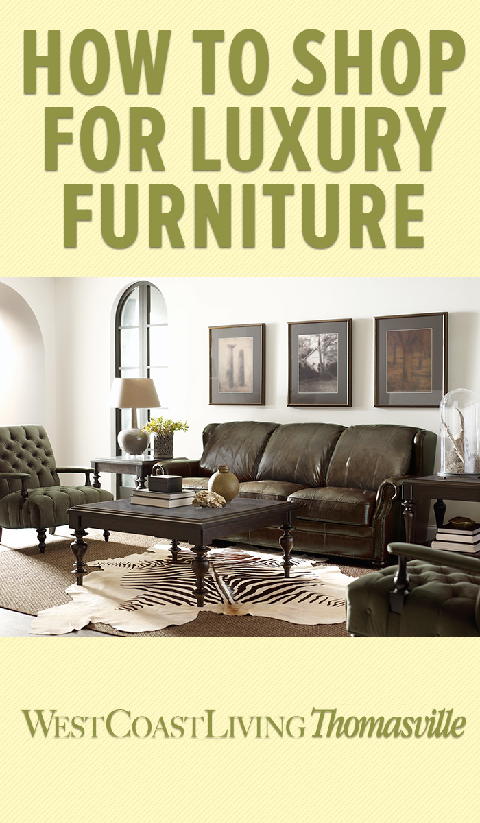how-to-shop-for-luxury-furniture-west-coast-living